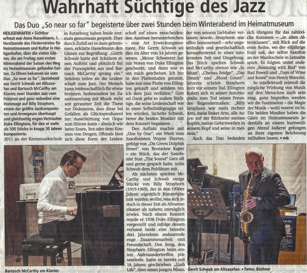 Heiligenhafen So near so far, Wahrhaft Süchtige des Jazz